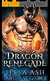 Dragon Renegade (Dragon Dreams Book 5)