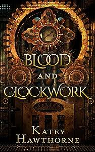 Blood and Clockwork