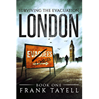 Surviving The Evacuation, Book 1: London