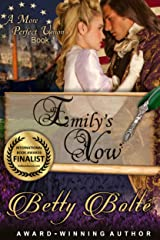 Emily's Vow (A More Perfect Union Series, Book 1) Kindle Edition