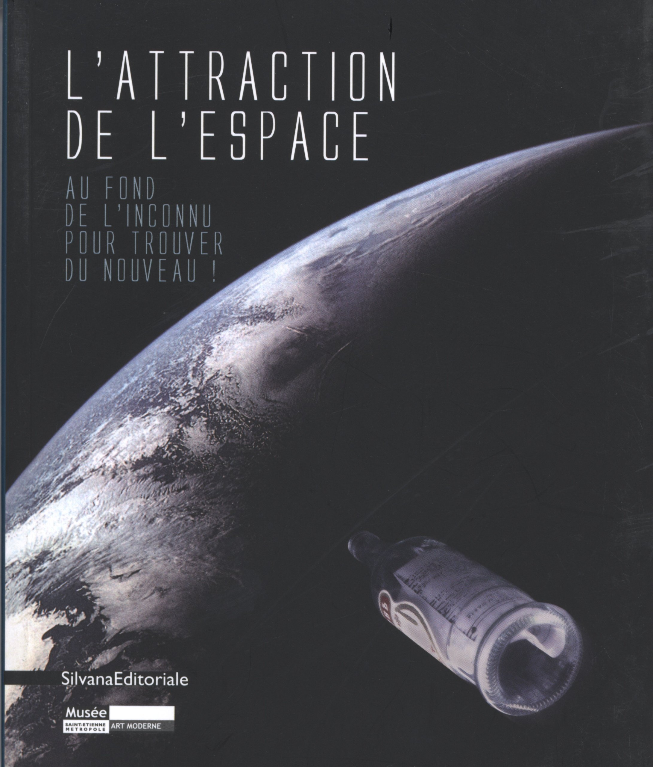 The Attraction of Space: To the Depths of the Unknown to Find the New (English and French Edition) pdf