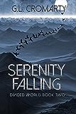Serenity Falling (Divided World Book 2)
