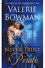 Never Trust a Pirate (Playful Brides Book 7) Kindle Edition