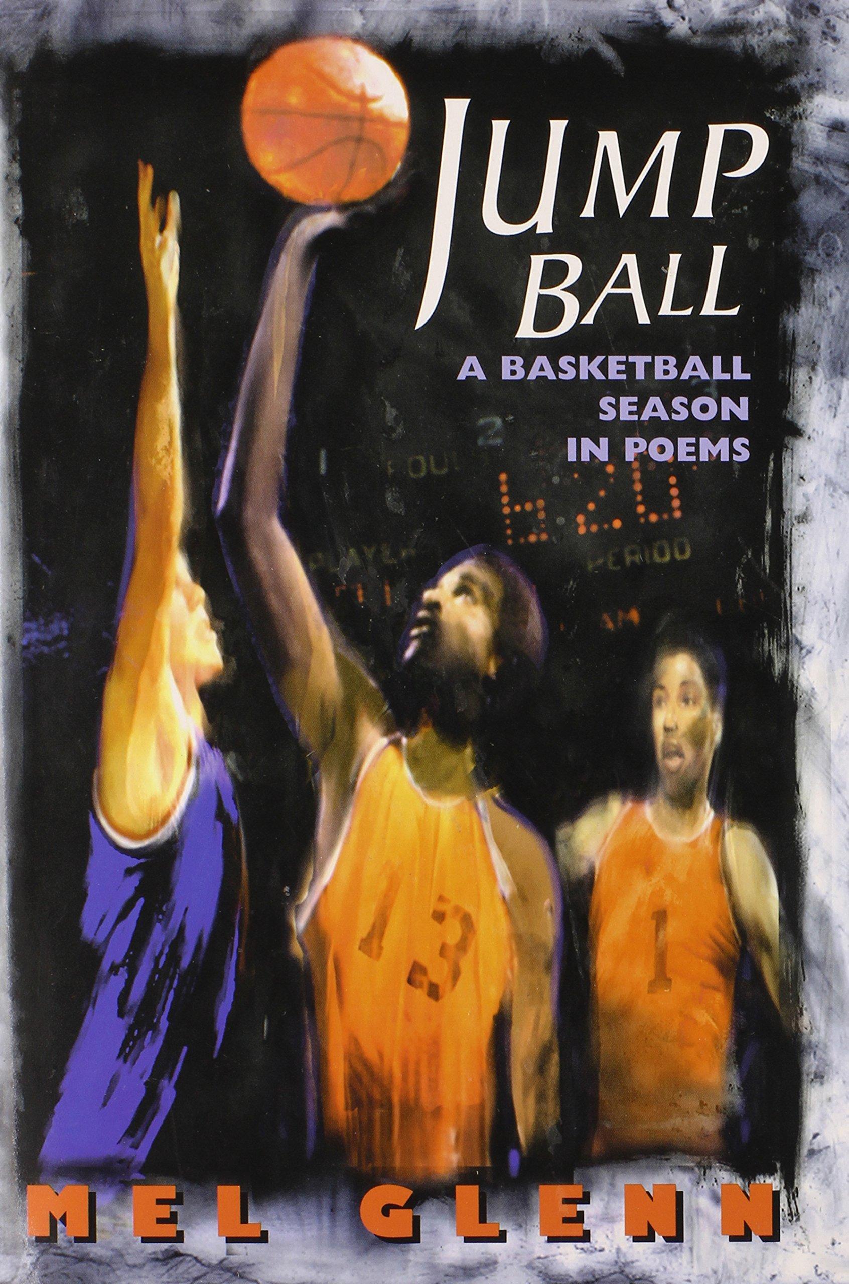 jump ball a basketball season in poems mel glenn 9780525675549
