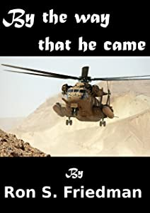 By The Way That He Came