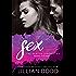 Sex: A Hollywood Romance (The Keatyn Chronicles Book 11)