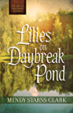 Lilies on Daybreak Pond (The Men of Lancaster County) (English Edition)