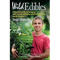 Wild Edibles: A Practical Guide to Foraging, with Easy Identification of 60 Edible Plants and 67 Recipes