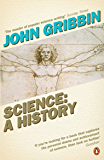 Science: A History: 1534-2001