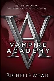 Vampire Academy (English Edition)