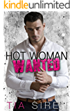 Hot Woman Wanted: A Billionaire Romance