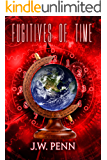 Fugitives of Time: Sequel to Emperors of Time