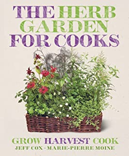 The Kitchen Herb Garden A Seasonal Guide to Growing Cooking and