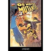 Os Novos Mutantes. Legião