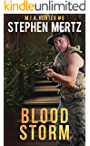 Blood Storm (M.I.A. Hunter Book 6)