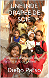 UNE INDE DRAPEE DE SOIE: Trois mois à voyager en Inde comme si vous y étiez!