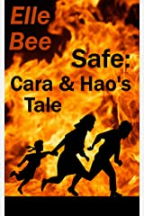 Safe: Cara and Hao's Tale Kindle Edition
