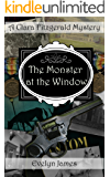 The Monster at the Window: A Clara Fitzgerald Mystery (The Clara Fitzgerald Mysteries Book 11) (English Edition)