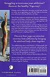 Healing Addiction with Yoga: A Yoga Program for