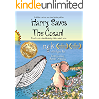 Harry Saves The Ocean: Teaching children about sea pollution and recycling. (Harry The Happy Mouse Book 5)