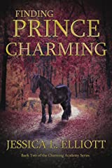 Finding Prince Charming (Charming Academy Book 2) Kindle Edition