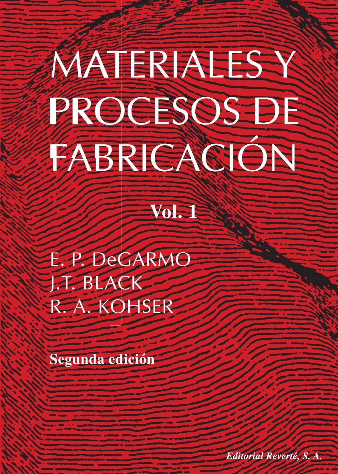 Read Online Materiales y procesos de fabricación (Volume 1) (Spanish Edition) pdf