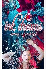 Ink Dreams Kindle Edition