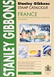 Stamp Catalogue: France (Also Covering Andorra (French and Spanish) and Monaco) - (Foreign Comprehensive Catalogue)