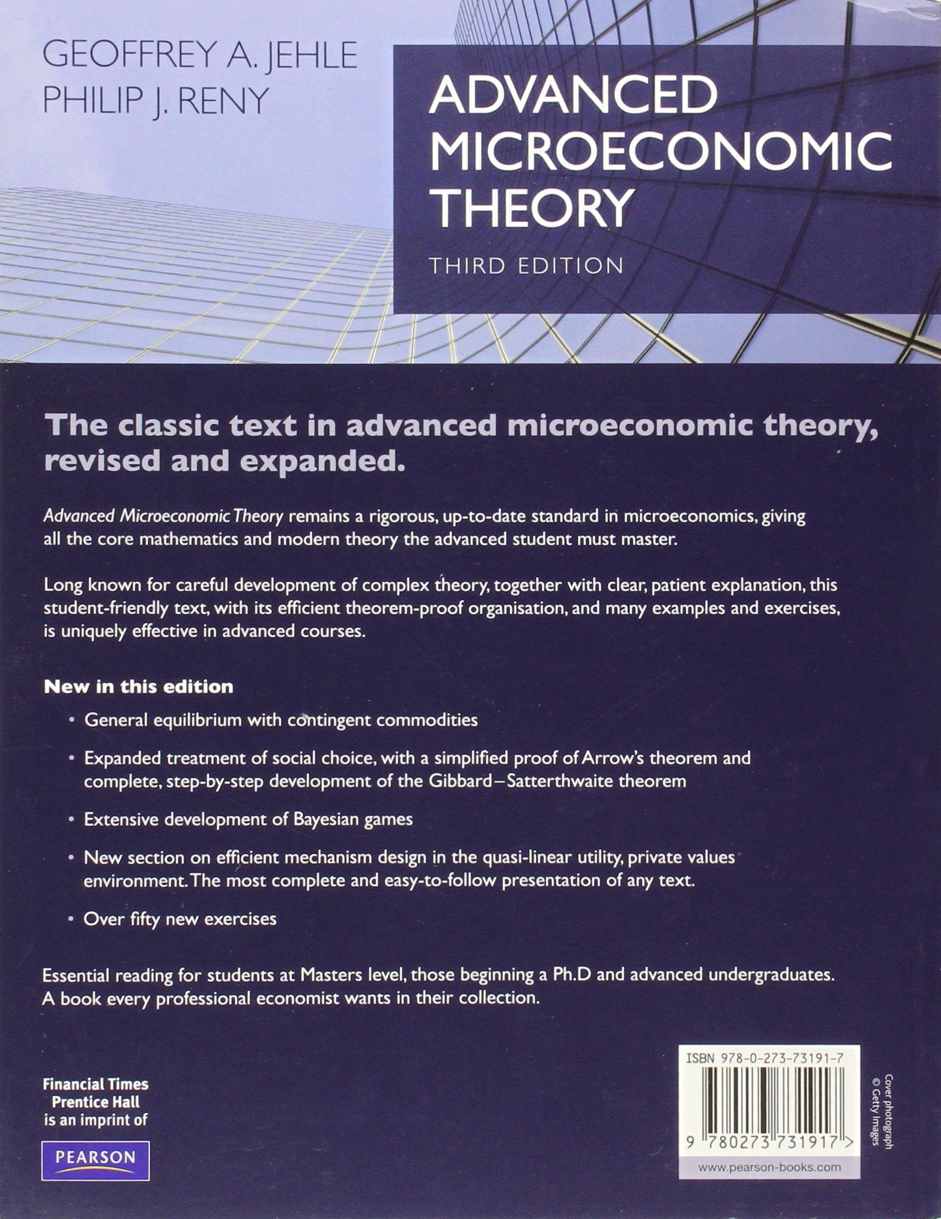 Advanced Microeconomic Theory (3rd Edition): Amazon.co.uk: Geoffrey Jehle:  9780273731917: Books