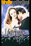 Lágrimas de ángel (Extrarradio nº 1) (Spanish Edition)