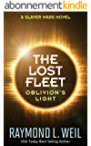 The Lost Fleet: Oblivion's Light: A Slaver Wars Novel (English Edition)