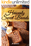 Heavenly Sweet Breads