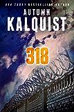 318 (Fractured Era Series)