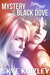 Baker Street: The Mystery of the Black Dove: Erotic Fetish Tales Kindle Edition