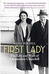 First Lady: The Life and Wars of Clementine Churchill Paperback