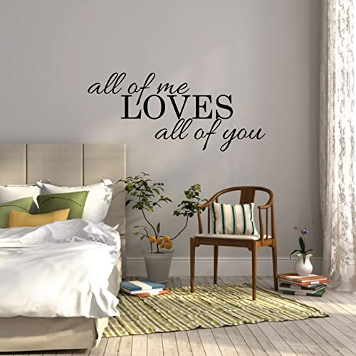 Above Bed Wall Sticker Quote   All Of Me Loves All Of You L Over Bed