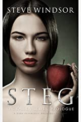 STEG: A Dark Futuristic Fantasy (Prologue) (THE FALLEN Dark Fantasy Series Book 0) Kindle Edition