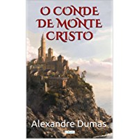 O Conde de Monte Cristo (Grandes Clássicos)