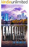 Emerge: The Volunteer: An Emerge Short Story (Immortals of Indriell)