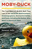 Moby-Duck: The True Story of 28,800 Bath Toys Lost