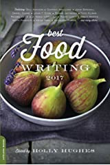 Best Food Writing 2017 Kindle Edition