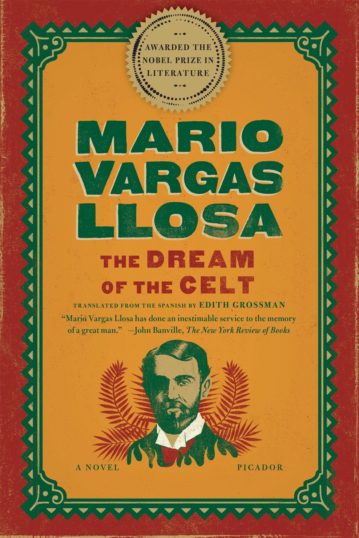 Amazon: The Dream Of The Celt: A Novel (9781250033321): Mario Vargas  Llosa, Edith Grossman: Books