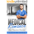 MEDICAL ROMANCE: Her Trauma Doctor (Baily Mills Hospital Book 3, Doctor Romance, Contemporary Romance)