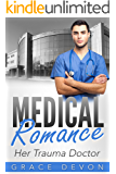 MEDICAL ROMANCE: Her Trauma Doctor (Baily Mills Hospital Book 3, Doctor Romance, Contemporary Romance) (English Edition)