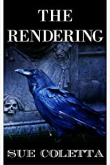 The Rendering: Collection of Dark Flash Fiction & Short Stories Kindle Edition