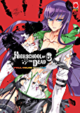 Highschool of the Dead: La scuola dei morti viventi - Full Color Edition 6 (Manga)