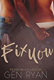 Fix You: Trade Me
