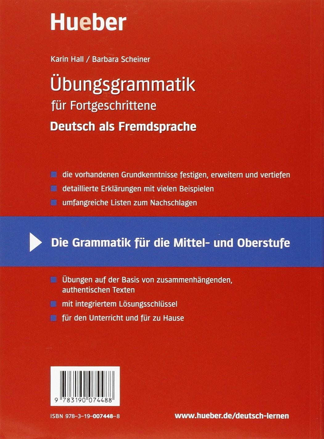 Übungsgrammatik DaF für Fortgeschrittene, neue Rechtschreibung, Übungsbuch:  Amazon.de: Karin Hall, Barbara Scheiner: Bücher