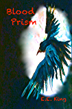 Blood Prism: A Gothic Science Fantasy