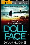 Doll Face: a serial killer thriller with a shocking twist (DI Tudor Manx Book 2)